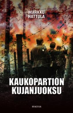 Hattula, Markku - Kaukopartion kujanjuoksu, e-kirja