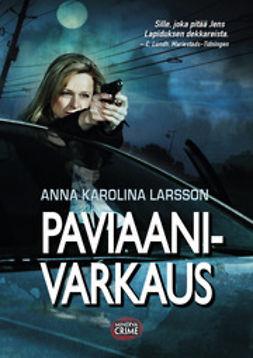 Larsson, Anna Karolina - Paviaanivarkaus, e-kirja
