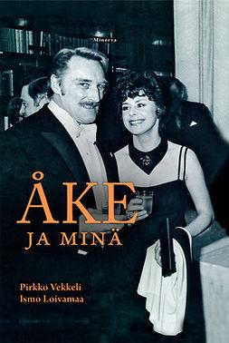 Loivamaa, Ismo - Åke ja minä, e-bok