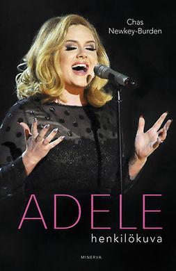 Newkey-Burden, Chas - Adele: Henkilökuva, e-kirja