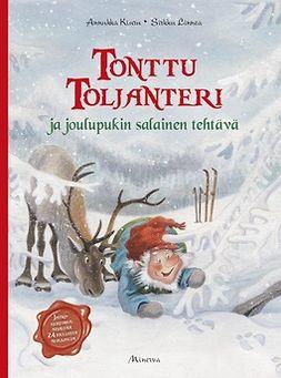 Kiuru, Annukka - Tonttu Toljanteri ja joulupukin salainen tehtävä, e-bok