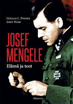 Posner, Gerald L. - Josef Mengele: Elämä ja teot, e-kirja