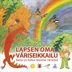 Kuisma, Titta - Lapsen oma väriseikkailu, ebook