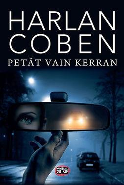 Coben, Harlan - Petät vain kerran, e-kirja