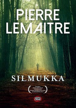 Lemaitre, Pierre - Silmukka, e-kirja