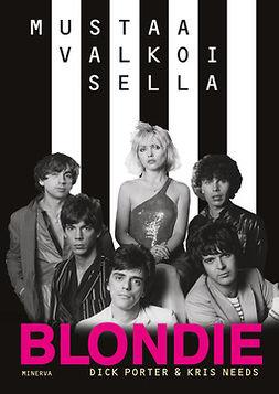 Porter, Dick - Blondie: Mustaa valkoisella, e-kirja
