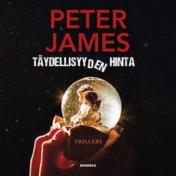 James, Peter - Täydellisyyden hinta, äänikirja