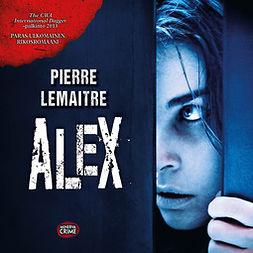 Lemaitre, Pierre - Alex, äänikirja