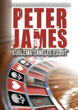 James, Peter - Kuolema sanelee ehdot, e-kirja