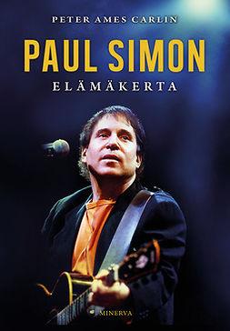 Carlin, Peter Ames - Paul Simon: Elämäkerta, e-kirja
