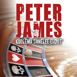 James, Peter - Kuolema sanelee ehdot, audiobook