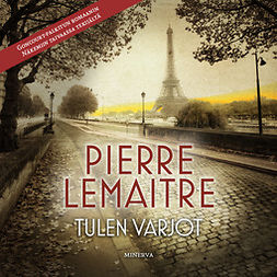 Lemaitre, Pierre - Tulen varjot, audiobook