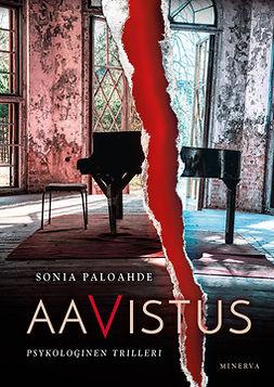 Paloahde, Sonia - Aavistus: Psykologinen trilleri, ebook