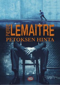 Lemaitre, Pierre - Petoksen hinta, e-kirja