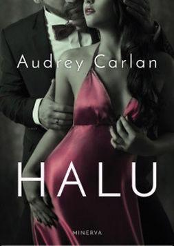 Audrey, Carlan - Halu, e-kirja