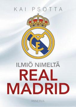 Psotta, Kai - Ilmiö nimeltä Real Madrid, e-kirja