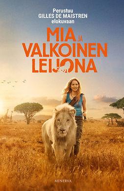 Maistre, Prune de - Mia ja valkoinen leijona, ebook