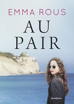 Rous, Emma - Au pair, äänikirja