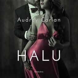 Carlan, Audrey - Halu, äänikirja