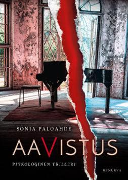 Paloahde, Sonia - Aavistus, äänikirja