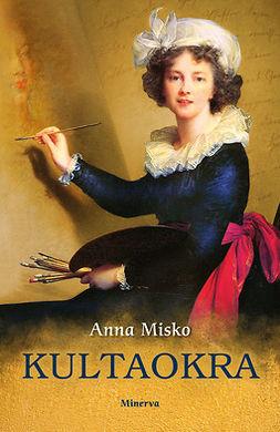 Misko, Anna - Kultaokra, e-bok