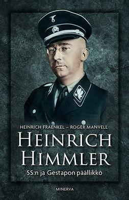 Heinrich Himmler: SS:n ja Gestapon päällikkö