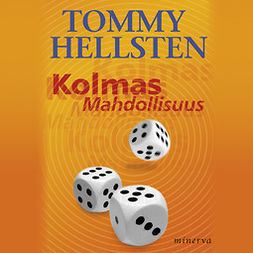 Hellsten, Tommy - Kolmas mahdollisuus, audiobook