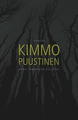 Puustinen, Kimmo - Arno Tammertin kuljetus, ebook