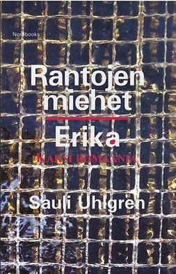 Uhlgren, Sauli - Rantojen miehet | Erika, e-kirja