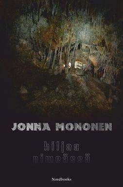 Mononen, Jonna - Hiljaa pimeässä, e-kirja