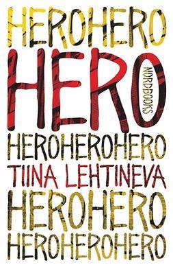 Lehtineva, Tiina - Hero, e-kirja