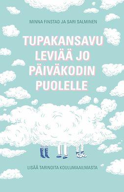 Finstad, Minna - Tupakansavu leviää jo päiväkodin puolelle, e-kirja