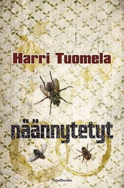Tuomela, Harri - Näännytetyt, e-bok