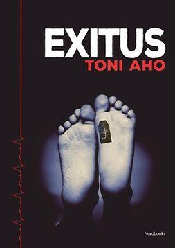 Aho, Toni - Exitus, e-kirja