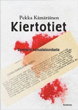 Kämäräinen, Pekka - Kiertotiet, e-kirja
