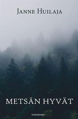 Metsän hyvät