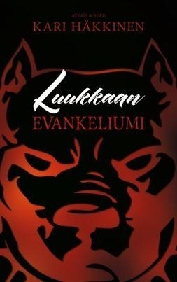 Häkkinen, Kari - Luukkaan evankeliumi, ebook