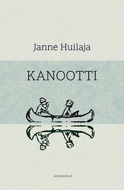 Huilaja, Janne - Kanootti, e-kirja