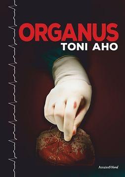 Aho, Toni - Organus, e-kirja