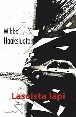 Haaksluoto, Mikko - Laseista läpi, ebook