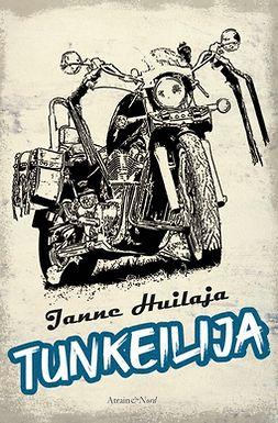 Huilaja, Janne - Tunkeilija, ebook