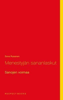 Rusanen, Eeva - Menestyjän sananlaskut: Sanojen voimaa, e-kirja