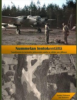 Halonen, Kai - Nummelan lentokentällä: Tapahtumia ja tarinoita jatkosodan ajalta ja vähän sen jälkeen, e-kirja