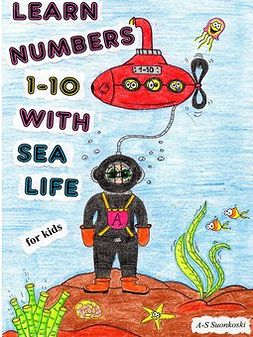 Suonkoski, Anu-Susanna - Learn numbers 1-10 with sea life - for Kids, e-kirja