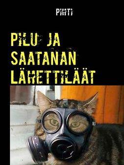 Takala, Pekka - Pilu ja Saatanan Lähettiläät, e-kirja