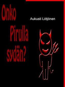 Lötjönen, Aukusti - Onko Pirulla sydän?, e-kirja