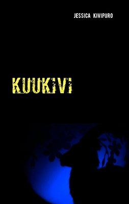 Kivipuro, Jessica - Kuukivi, e-bok