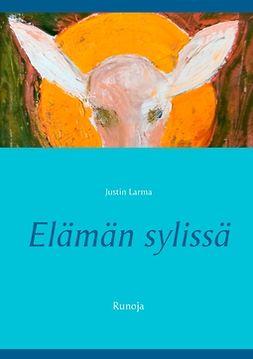 Laakkonen, Mauri - Elämän sylissä: Runoja, e-bok