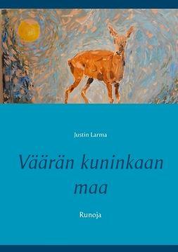 Laakkonen, Mauri - Väärän kuninkaan maa: Runoja, e-kirja