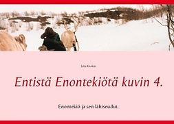 Kivekäs, Juha - Entistä Enontekiötä kuvin 4.: Enontekiö ja lähiseudut., e-kirja